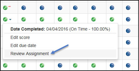 When you right-click the icon, you see Date completed is April 4, 2016, on time. You can select to edit score, edit due date, and review assignment. Select that last option.