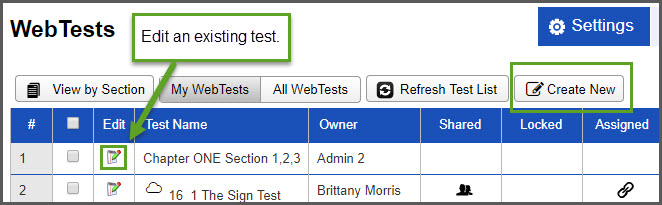 An arrow points to a pencil and paper icon and says that you can select that to edit an existing test. Another button that says Create New is also circled.
