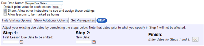 Adjust the existing due dates by entering the first lesson due date to be shifted in step one, entering the new date in step 2, and selecting the Go button to finish.