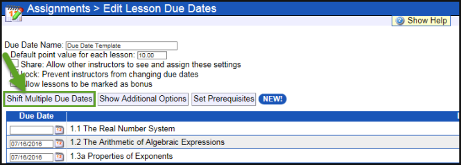 The shift multiple due dates button is to the left of the show additional options button and below the due date name.