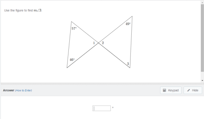 This question tests a student's knowledge of the sum of angles in a triangle and opposite angles.