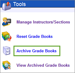 From the Tools tab, select Archive Grade Books