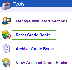 Select the Reset Grade Books link.