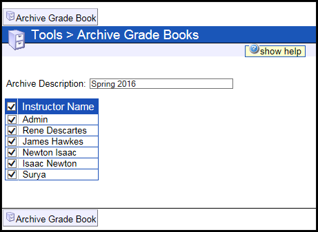 Archive description is next to a box where you can type. Below are check boxes next to the names of instructors. Below is the archive grade book button.