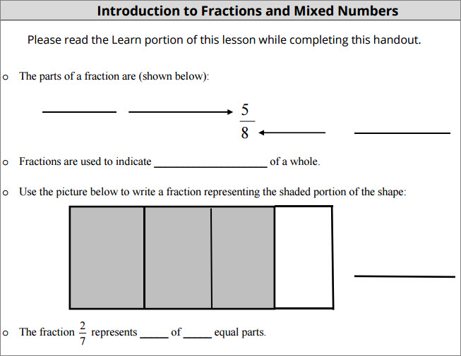 A sample question from the guided notes asks students to label the parts of the fraction 5/8. It then asks students to fill in the blank in the sentence Fractions are used to indicate blank of a whole and the sentence The fraction 2/7 represents blank of blank equal parts. Another question shows a rectangle split up into four smaller rectangles, three of which are shaded. Use the picture below to write a fraction representing the shaded portion of the shape.