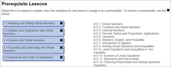Lesson names are on the right of the screen. When you select the check box next to the title, it populates on the left to signify that it is a test prerequisite. You can use the X on the right of the prerequisite to deselect it.