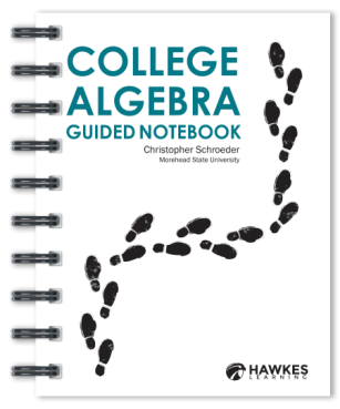 Cover of College Algebra Guided Notebook by Christopher Schroeder at Morehead State University