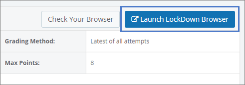 "The ""Launch LockDown Browser"" button is highlighted next to a button that says ""Check Your Browser."""