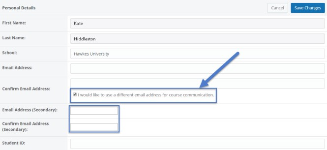 "A box is around a check box for the option that says ""I would like to use a different email address for course communication,"" as well as the text fields in a Personal Details form that say Email Address (Secondary) and Confirm Email Address (Secondary)."