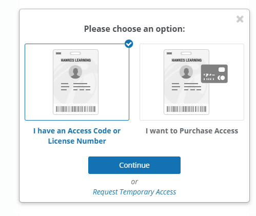 A pop-up message shows different options to choose from: I have an Access Code or License Number; I want to Purchase Access; and Request Temporary Access.