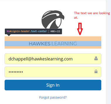 "The words ""Hawkes Learning"" on a webpage are highlighted and labeled with ""the text we are looking at."""