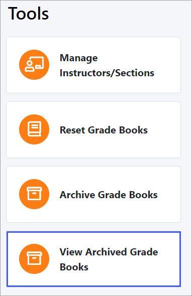 Underneath the Tools tab, select the View Archived Grade Books option.