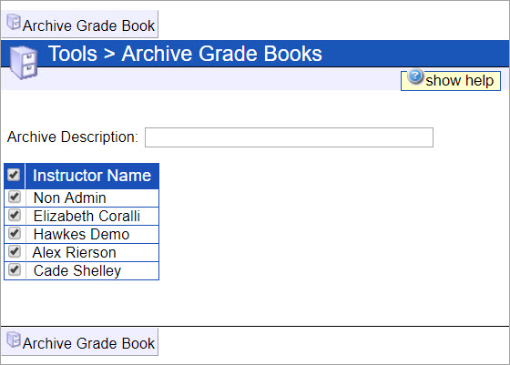Text field for Archive Description. List of instructor names to select. Archive Grade Book button is at the bottom.