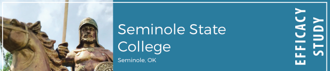 Seminole State College in Seminole, OK; Efficacy Study